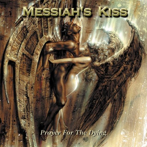 Messiah'S Kiss: Prayer for the Dying (Audio CD)