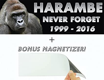 a90314a47 Harambe: Never Forget 1999-2016 Memorial Bumper Sticker & Free Magnetizer.  He Died