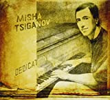 Dedication by Misha Tsiganov (2013-08-03)