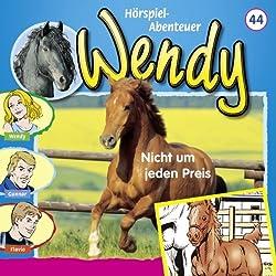 Nicht um jeden Preis (Wendy 44)