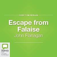 Escape from Falaise: Ranger's Apprentice: The Royal Ranger, Book 5