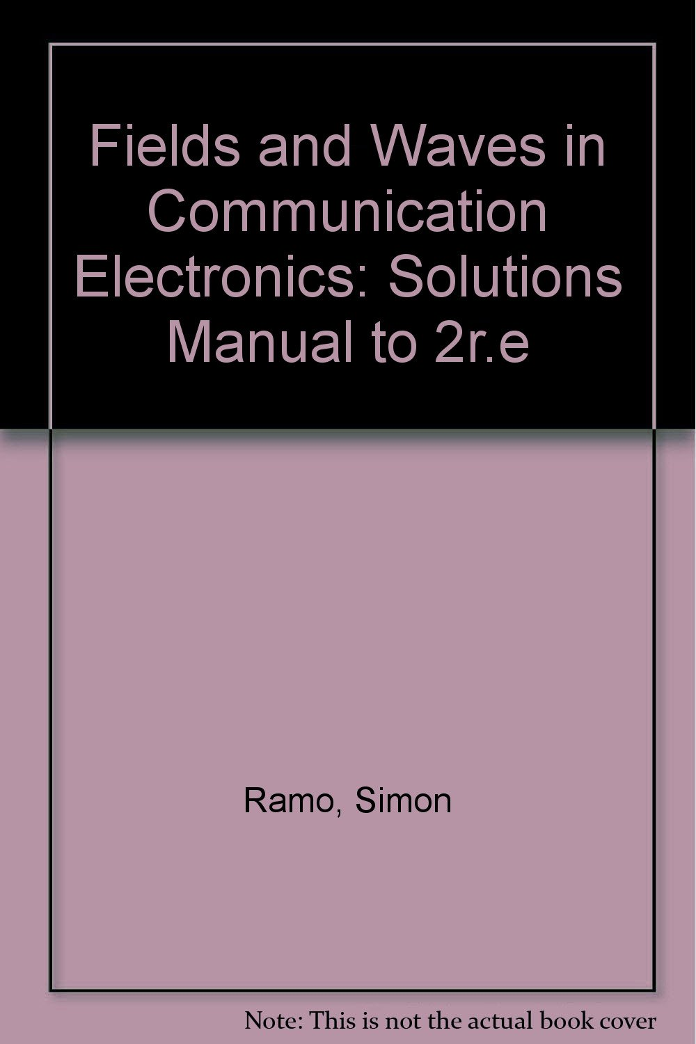 fields waves in communication electronics solution