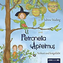 Verhext und festgeklebt (Petronella Apfelmus 1) Hörbuch von Sabine Städing Gesprochen von: Nana Spier
