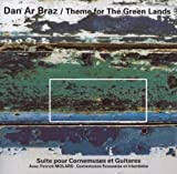Theme for The Green Lands by Dan Ar Braz (2008-01-01)