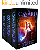 The Ossard Series (Books 1-3): The Fall of Ossard, Ossard's Hope, and Ossard's Shadow. (English Edition)