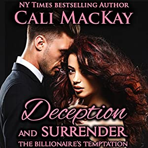 Deception and Surrender: With the Bonus Novella The Billionaire's Reunion Audiobook