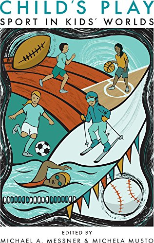 Book cover from Childs Play: Sport in Kids Worlds (Critical Issues in Sport and Society) by Douglas Murray
