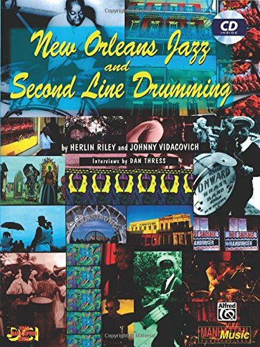 New Orleans Jazz and Second Line Drumming: Book & CD (New Orleans Drumming Series)