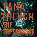 The Trespasser: Dublin Murder Squad 6 Hörbuch von Tana French Gesprochen von: Hilda Fay