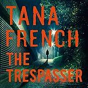 The Trespasser: Dublin Murder Squad 6   Tana French