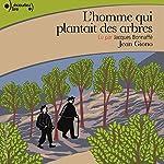 L'homme qui plantait des arbres | Jean Giono