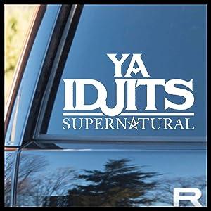 Ya Idjits Bobby Singer, Supernatural-inspired Vinyl Car/Laptop Decal
