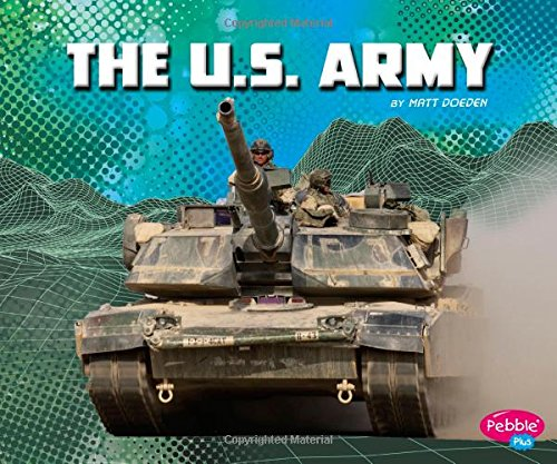 The U.S. Army (The U.S. Military Branches) PDF