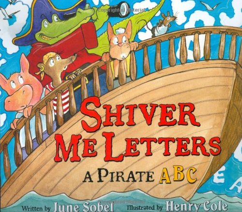 Read Online Shiver Me Letters: A Pirate ABC ebook