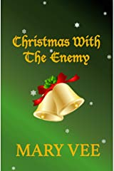 Christmas With The Enemy: A Blizzard Novel Kindle Edition