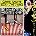 Far From Ordinary: Hors d'Oeuvres | Jenna Byrnes