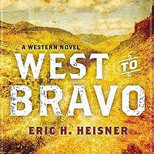 West to Bravo Audiobook