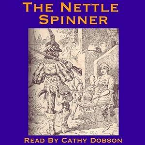 The Nettle Spinner Audiobook