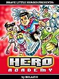 HERO Academy 1: Superheroes In Training (Superhero Fiction) (Superhero Books for Kids)