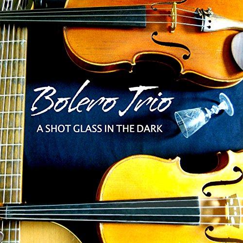 A Shot Glass in the Dark - Glasses Bolero