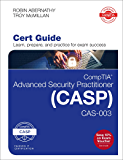 CompTIA Advanced Security Practitioner (CASP) CAS-003 Cert Guide: CompTIA Advanced Secur_o2 (Certification Guide)