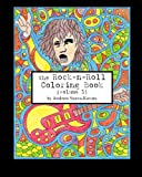 The Rock-n-Roll Coloring Book: Volume 1 (1950s to 1980s)