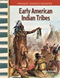 colonial america workbook - Early American Indian Tribes: Early America (Primary Source Readers)