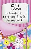 Baraja 52. Actividades Para Una Fiesta De Pijamas