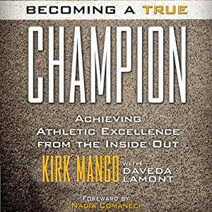 Becoming a True Champion Audiobook