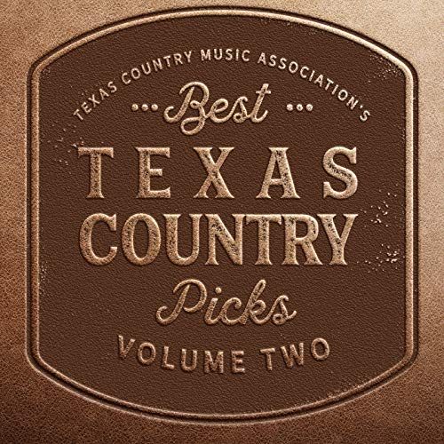 Tcma's Best Texas Country Music Picks Volume 2