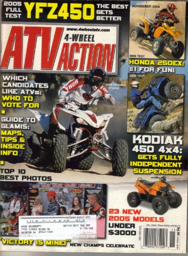 (4 Wheel ATV Action Magazine, Volume 21, Number 11 (November, 2004))