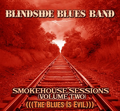 (Smokehouse Sessions - Volume Two)
