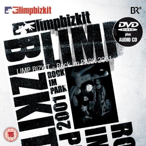 Limp Bizkit - Rock Im Park 2001 By Limp Bizkit - Zortam Music