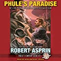 Phule's Paradise: Phule's Company Series, Book 2 Audiobook by Robert Asprin Narrated by Noah Michael Levine
