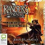 The Burning Bridge: Ranger's Apprentice, Book 2 | John Flanagan