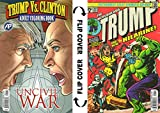 Trump vs. Clinton: Uncivil War Adult Coloring Book with Hulk vs. Wolverine Parody Flip Cover
