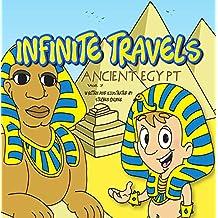 Infinite Travels: Ancient Egypt: Ancient Egypt