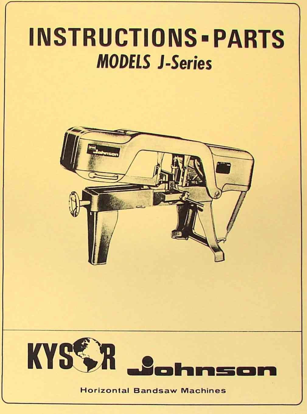 kysor johnson j series horizontal band saw manual misc amazon com rh amazon com 12-Inch Craftsman Band Saw Manual johnson model j bandsaw specs