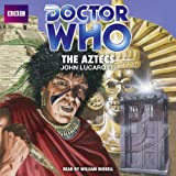 Doctor Who: The Aztecs: An Unabridged Classic Doctor Who Novel