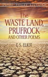 The Waste Land, Prufrock and Other Poems (Dover Thrift Editions)