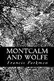Montcalm and Wolfe, Francis Parkman, 1481188046