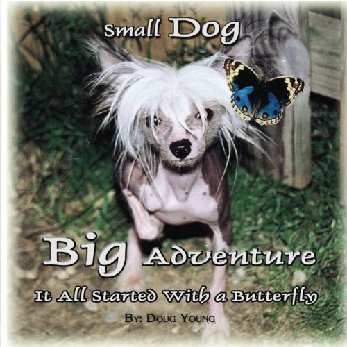 Small Dog - Big Adventure: It all started with a butterfly pdf