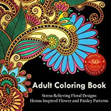 Adult Coloring Book Stress Relieving New Expanded Over 50 Most Beautiful Designs To Color Use Colored Pencils Books