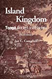 Island Kingdom: Tonga Ancient and Modern