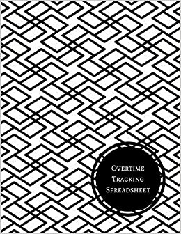 overtime tracking spreadsheet daily employee time log journals for