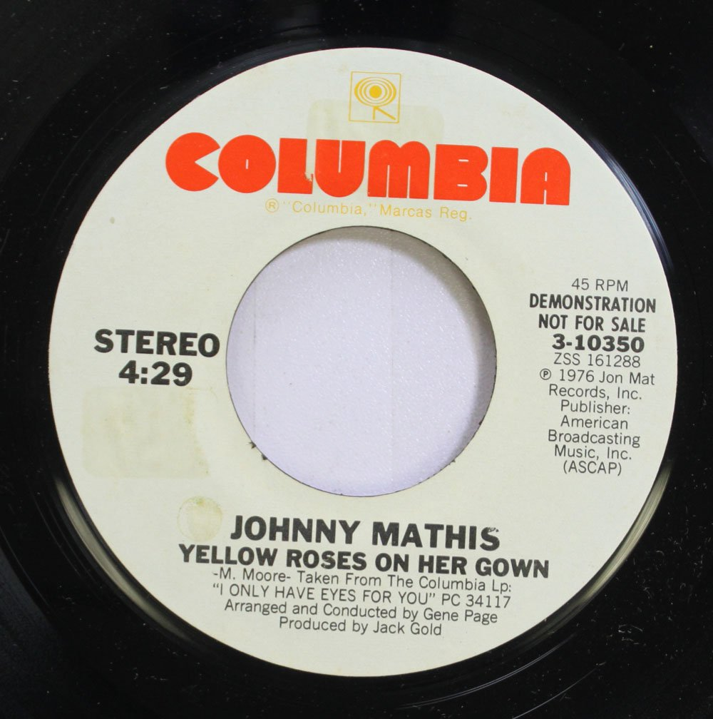 JOHNNY MATHIS - JOHNNY MATHIS 45 RPM YELLOW ROSES ON HER GOWN ...
