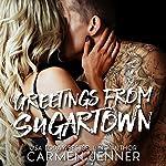 Greetings from Sugartown | Carmen Jenner