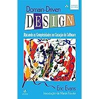 Domain-Driven Design: Atacando as complexidades no coração do software