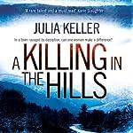A Killing in the Hills: A Bell Elkins Novel, Book 1 | Julia Keller