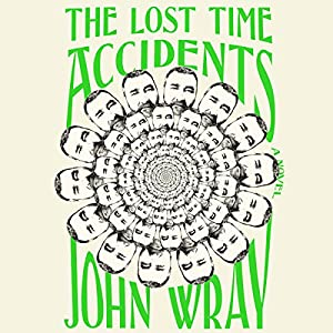 The Lost Time Accidents Hörbuch